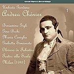 Gino Bechi Giordano: Andrea Chénier, Vol. 1 [1941]
