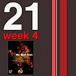 Hanifah Walidah 21 Weeks: Week 4: Mr. Blahblah