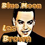 Les Brown & His Orchestra Blue Moon