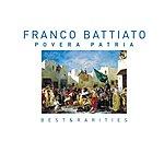 Franco Battiato Povera Patria (Best & Rarities)