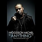 Woodson Michel Anything