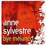 Anne Sylvestre Bye Melanco