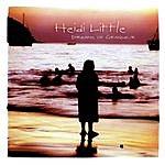 Heidi Little Dreams Of Grandeur