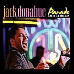 Jack Donahue Parade - Live In New York City