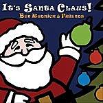 Ben Rudnick It's Santa Claus!
