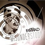 Far Rad Misunderstood - Ep