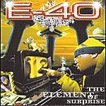 E-40 The Element Of Surprise