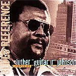 Luther 'Guitar Jr.' Johnson Luther's Blues (1976) (Blues Reference)