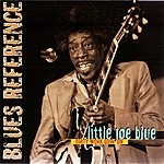 Little Joe Blue Dirty Work Goin' On (Blues Reference)