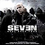 Seven Seul Avec Tous