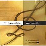 Franz Liszt Chamber Orchestra Franz Liszt - Peter Wolf: Hungarian Rhapsodies