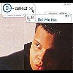 Ed Motta E - Collection