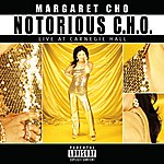 Margaret Cho Notorious C.H.O. [Live At Carnegie Hall]