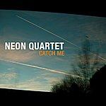 Neon Catch Me