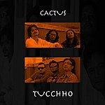 Cactus Tucchho