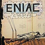 Eniac All That's Left Of Us