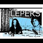 The Lepers Feels So Good