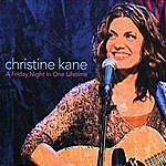 Christine Kane A Friday Night In One Lifetime