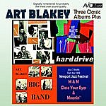 Art Blakey Three Classic Albums Plus (Big Band / Jazz Messengers - Hard Drive / The Jazz Messengers)(Digitally Remastered)
