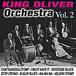 King Oliver & His Orchestra The Best Orchestra Vol. 2