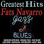 Fats Navarro Greatest Hits