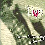Eduardo De Crescenzo Live