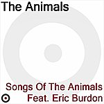 The Animals Songs Of The Animals Featuring Eric Burdon