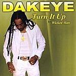 Dakeye Turn It Up