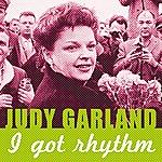 Judy Garland I Got Rhythm