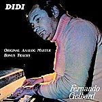Fernando Gelbard DIDI (Original Analog Master, Bonus Tracks)