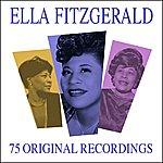 Ella Fitzgerald All Time Greats - 75 Original Recordings