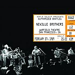 Neville Brothers Authorized Bootleg/Warfield Theatre, San Francisco, Ca, February 27, 1989