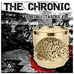 Chronic For All Tastes (Ep)