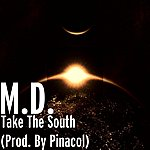 MD Take The South (Prod. By Pinacol)