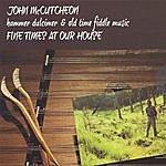 John McCutcheon Fine Time At Our House