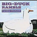 Caroline Doctorow Big Duck Ramble