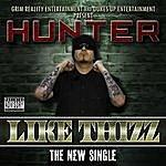 Hunter Like Thizz (Maxi-Single)