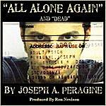 Joseph A. Peragine All Alone Again