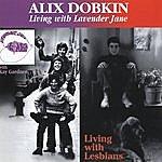 Alix Dobkin Living With Lavender Jane