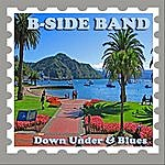 The B Side Down Under & Blues
