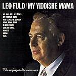 Leo Fuld Ma Yiddishe Mama