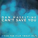 Dan Haseltine Can't Save You