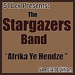 The Stargazers 51 Lex Presents: Africa Ye Hendze