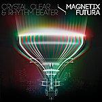 Crystal Clear Magnetix / Futura