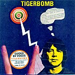 Guided By Voices Tigerbomb