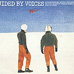 Guided By Voices Everywhere With Helicopter