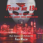 Fred Mollin Friday The 13th, Pts. 7 & 8