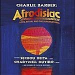 Charlie Barber Afrodisiac