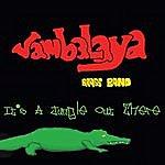 Jambalaya Brass Band It's A Jungle Out There