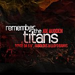 "Joe Budden Remember The Titans (Feat. Royce Da 5'9"", Fabolous & Lloyd Banks)"